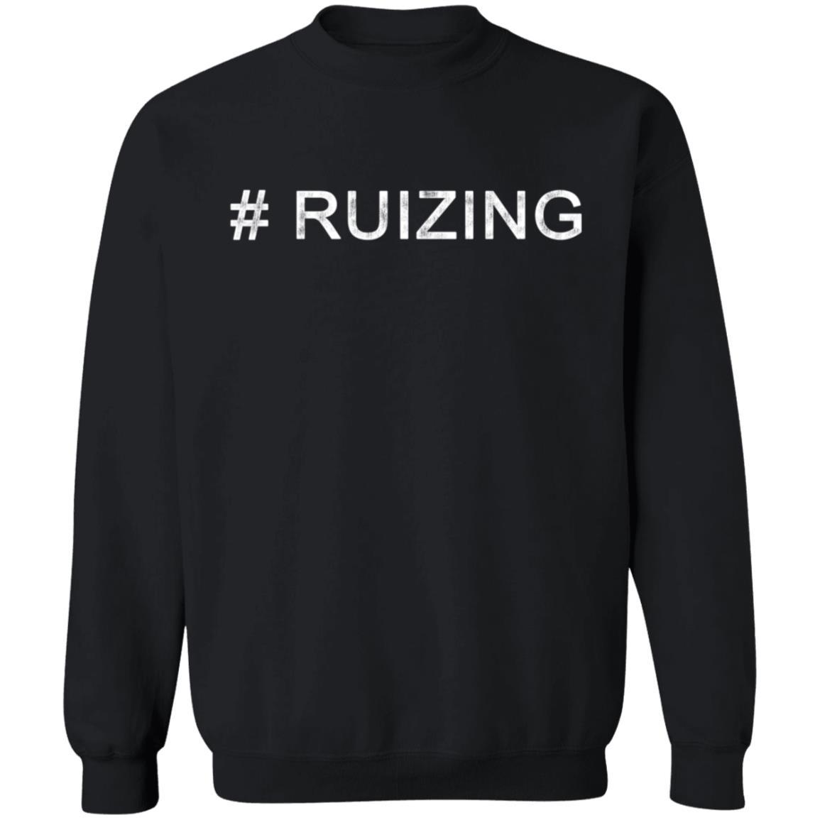 #Ruizing T Shirt Hoodie