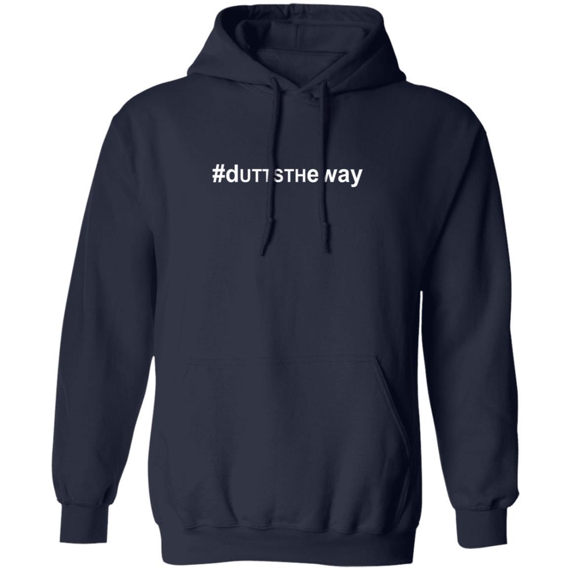 #Duttstheway T Shirt