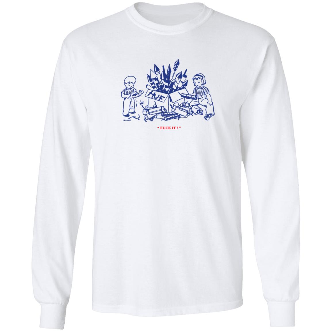 Huf Safe And Sane Fuck It T Shirt